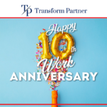 10th Anniversary Transform Partner