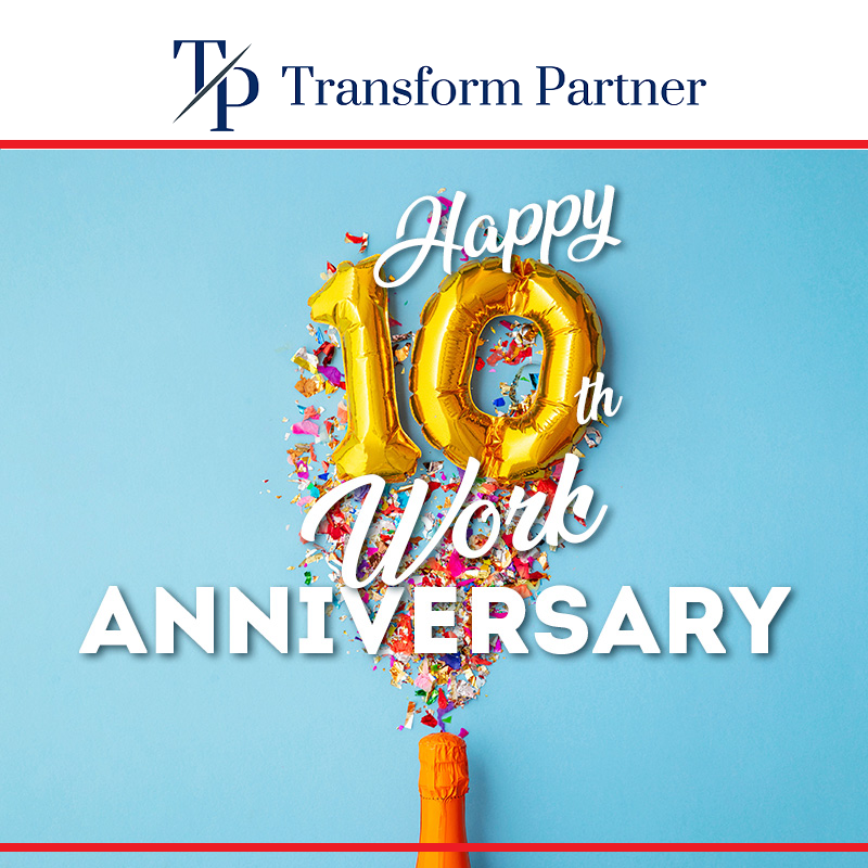 10th Anniversary Transform Partner